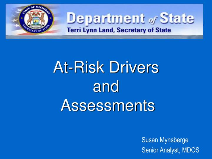 At risk drivers and assessments