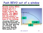 push bevo out of a window