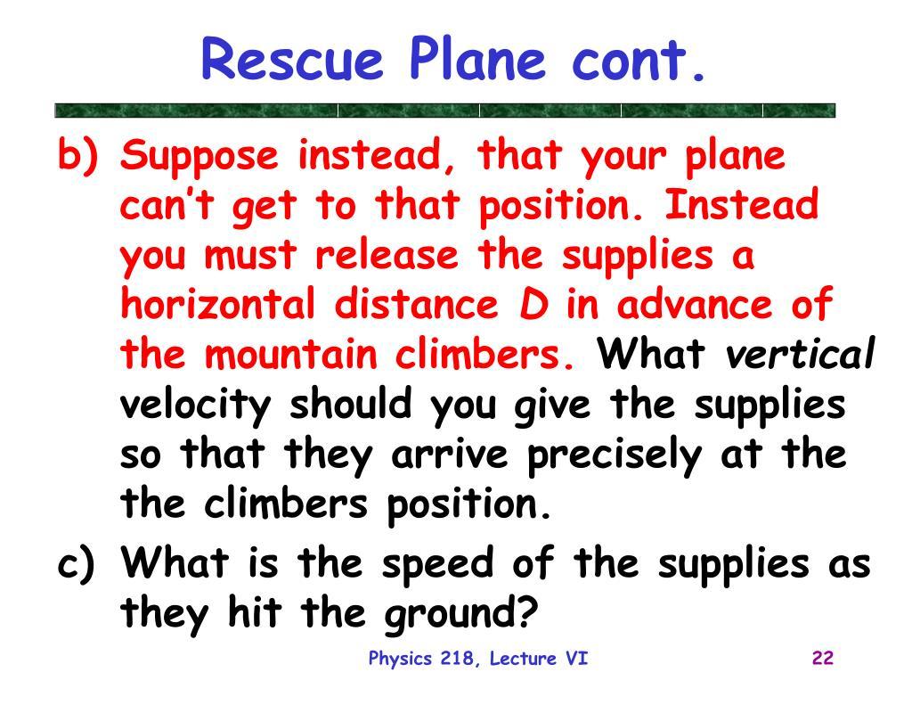 Rescue Plane cont.
