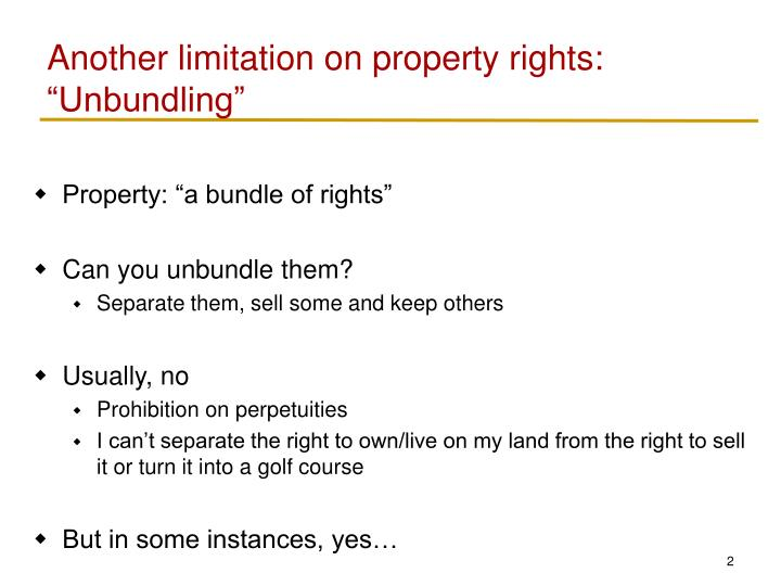 Another limitation on property rights unbundling