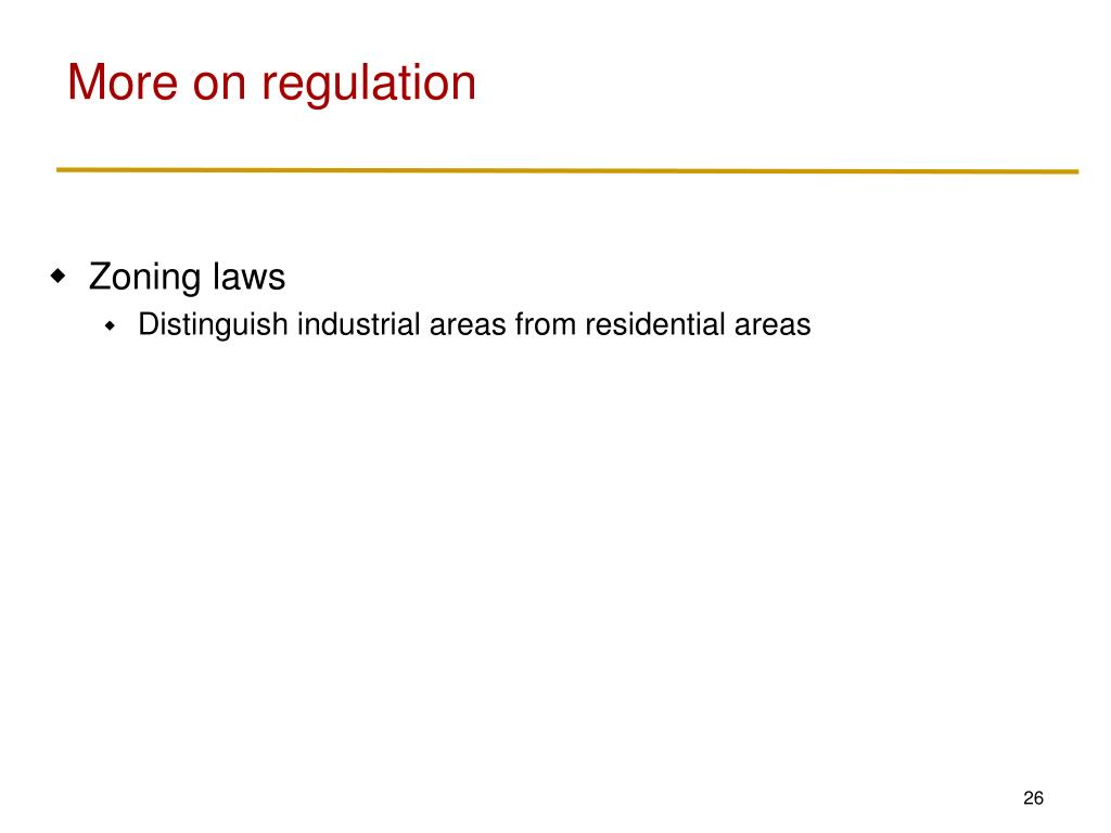 More on regulation