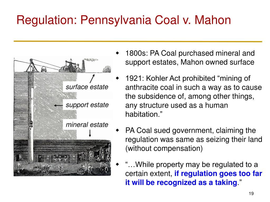 Regulation: Pennsylvania Coal v. Mahon