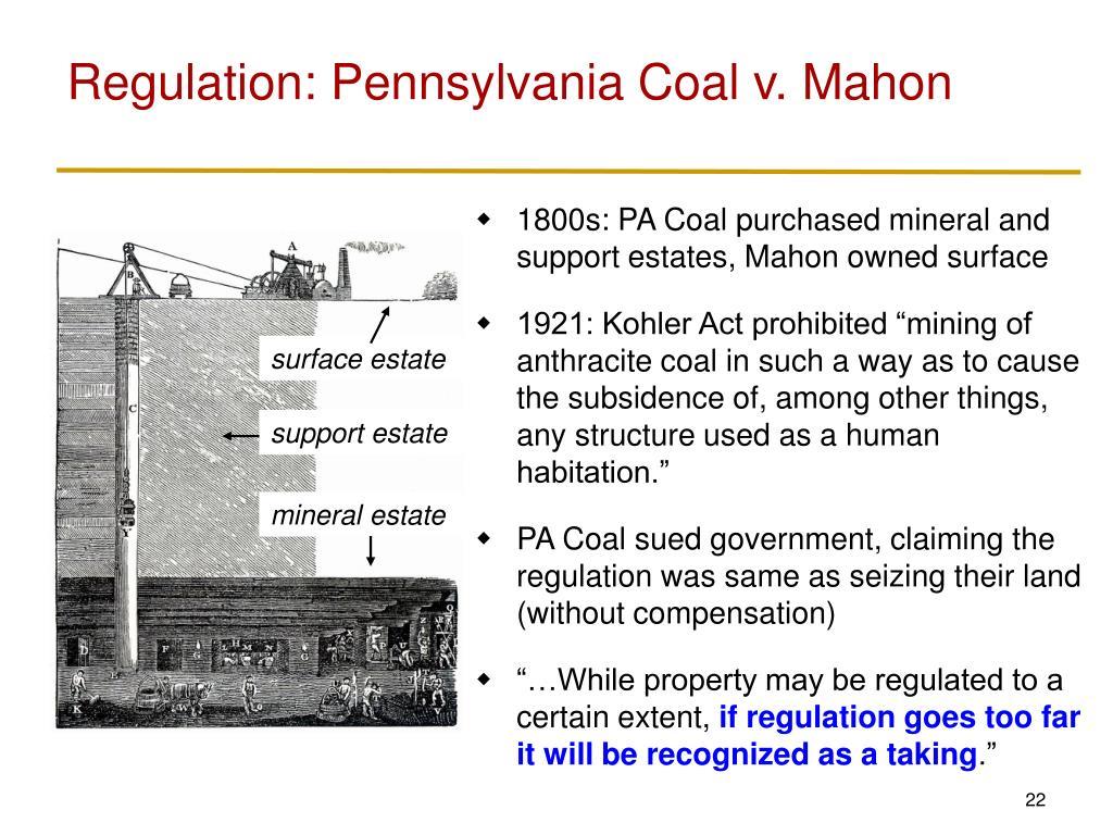 Regulation: Pennsylvania Coal v. Mahon