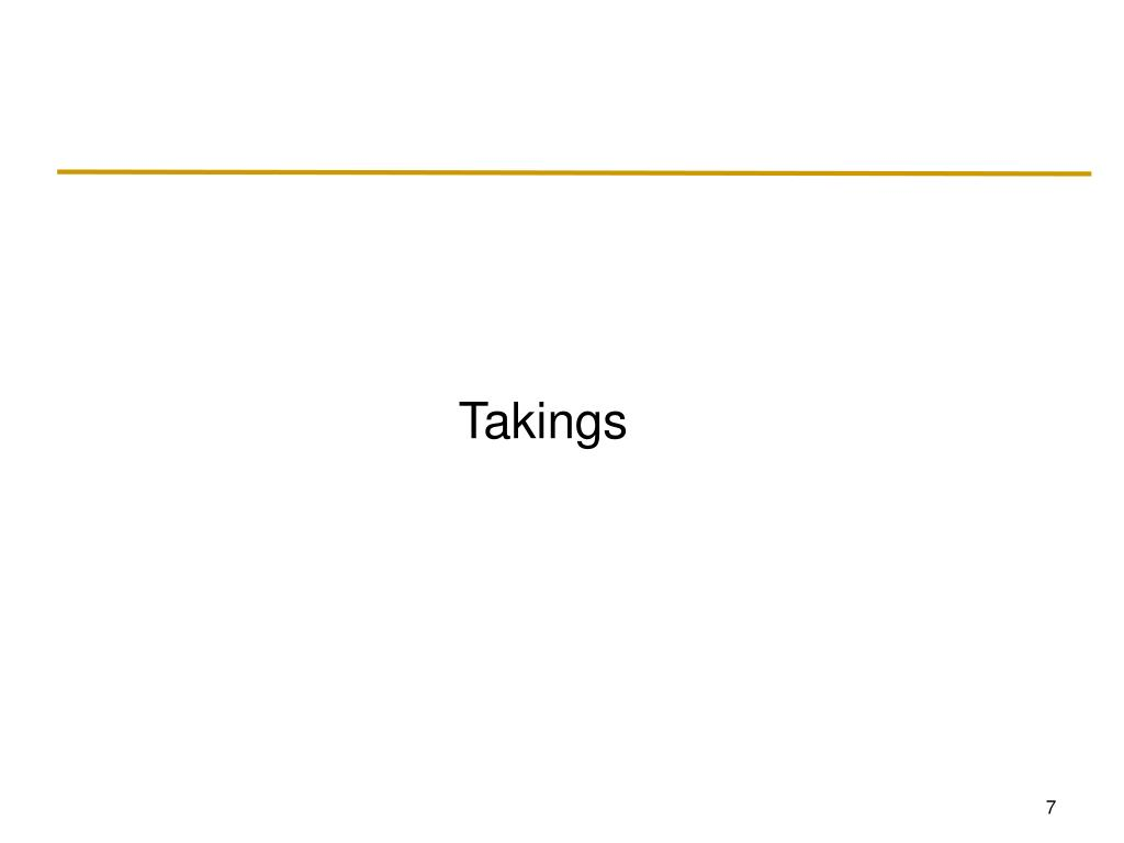Takings