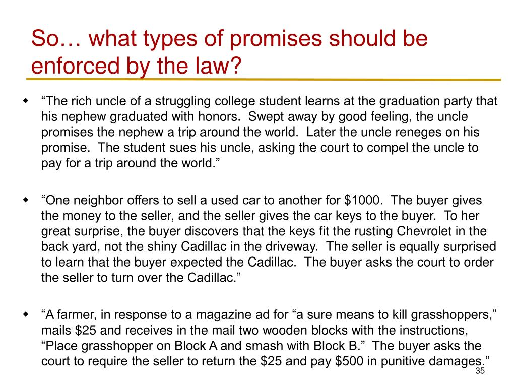 So… what types of promises should be enforced by the law?