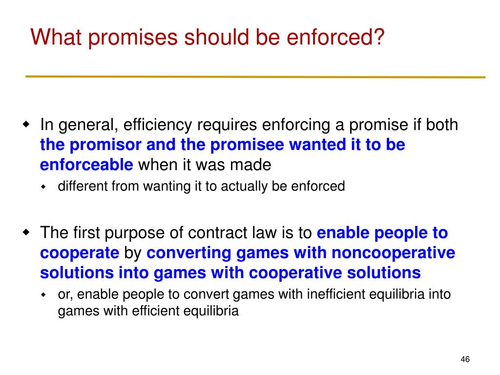 What promises should be enforced?