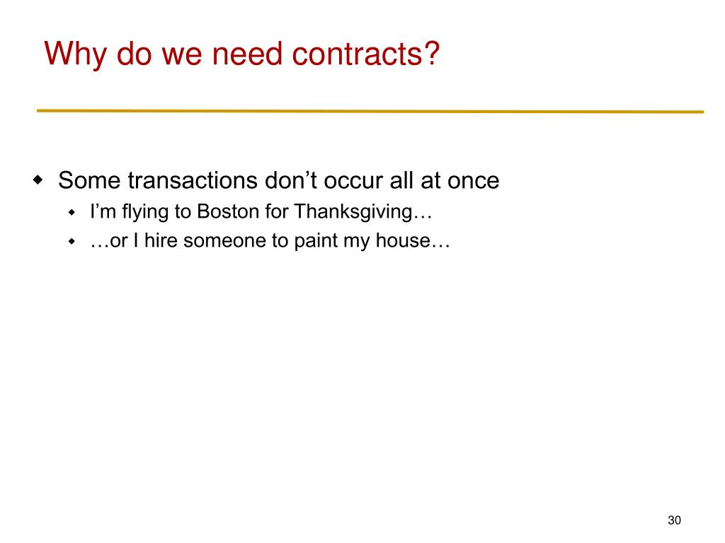 Why do we need contracts?