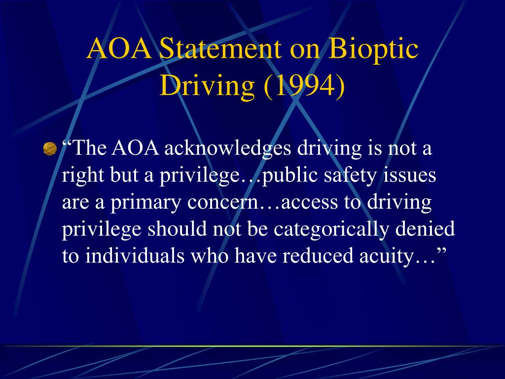 AOA Statement on Bioptic Driving (1994)