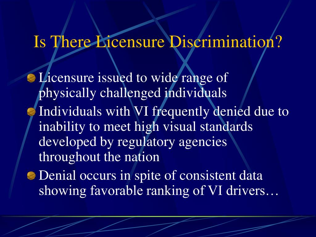 Is There Licensure Discrimination?