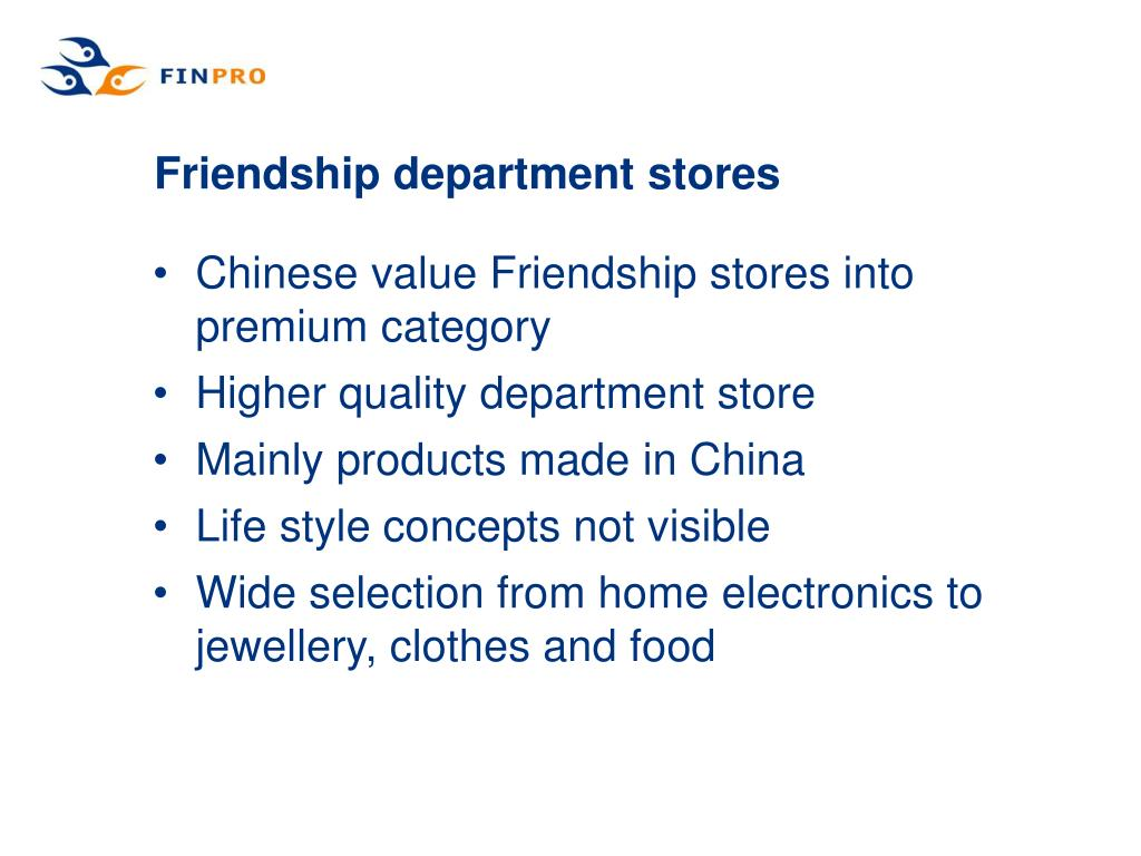 Friendship department stores