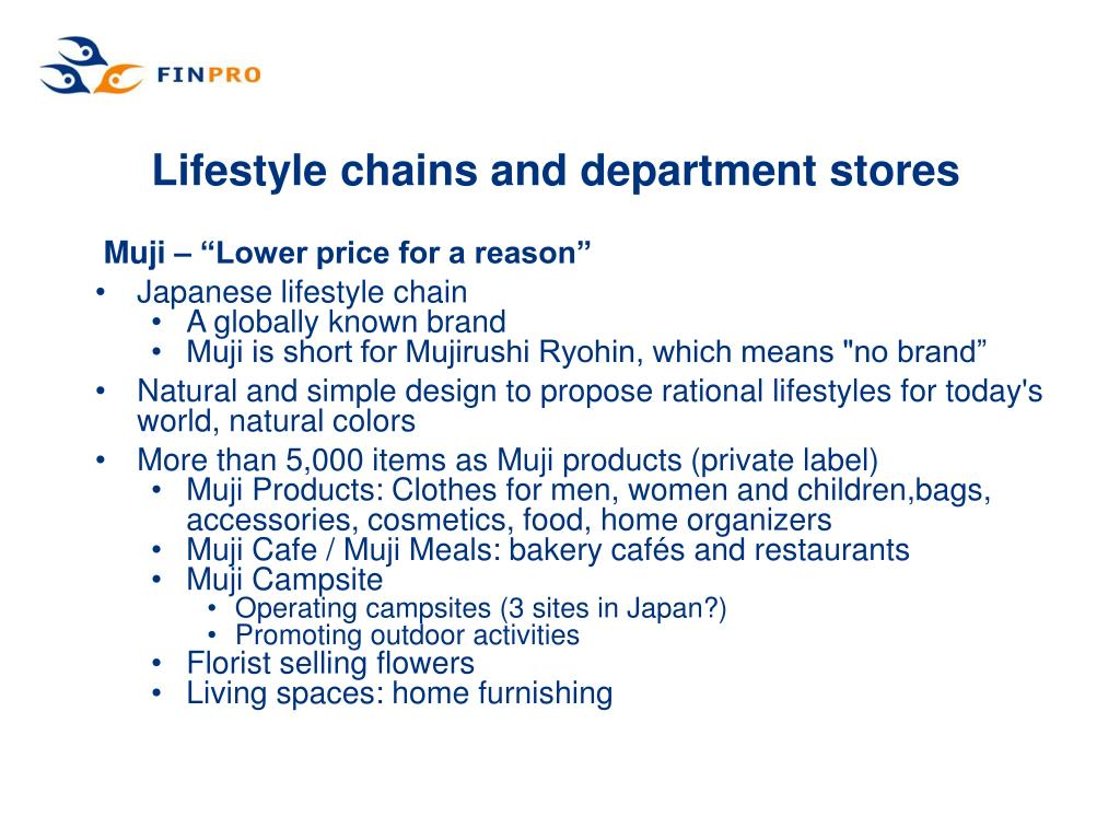 Lifestyle chains and department stores