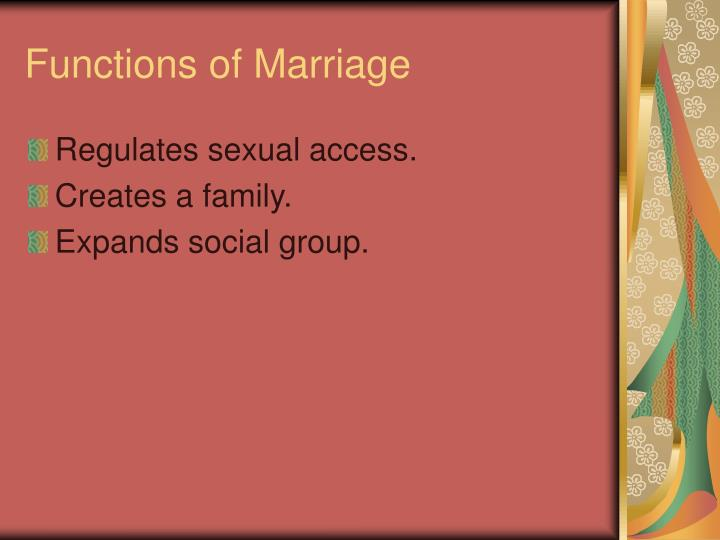 Functions of marriage
