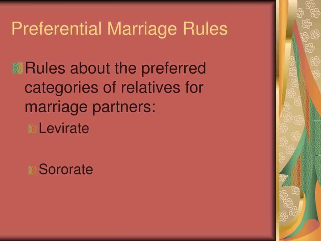Preferential Marriage Rules