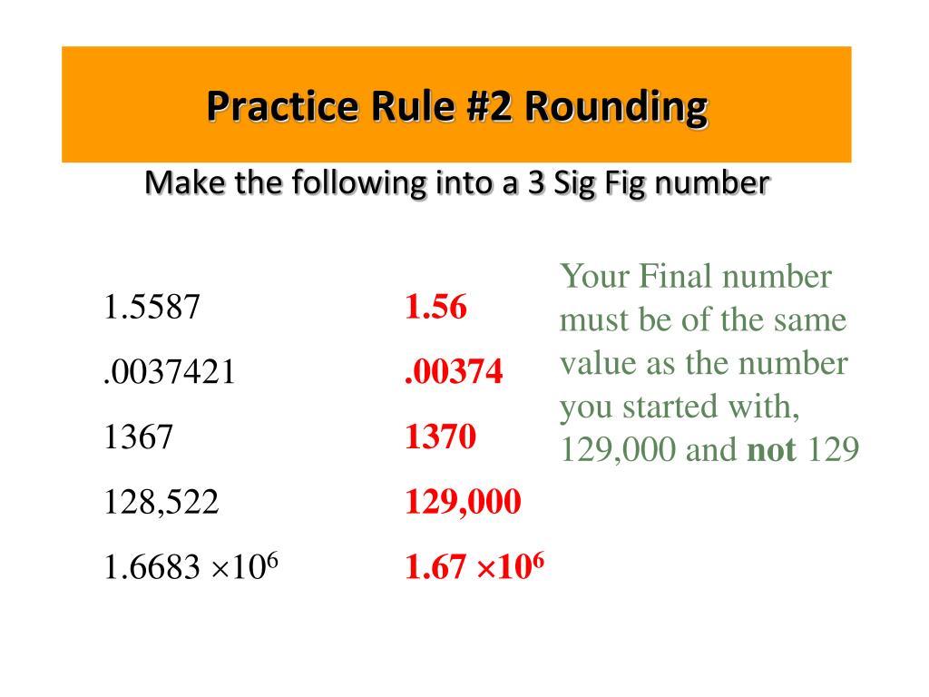 Practice Rule #2 Rounding