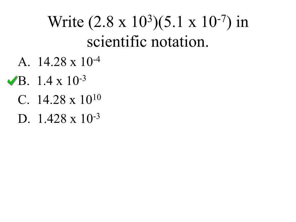Write (2.8 x 10