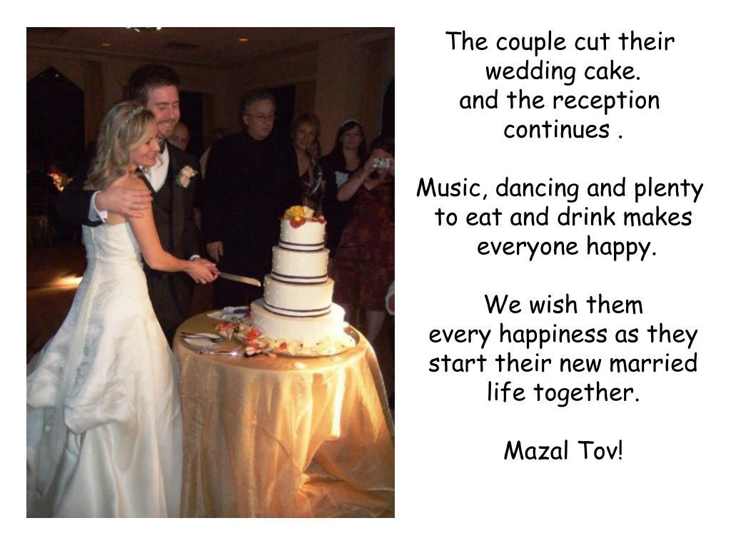 The couple cut their