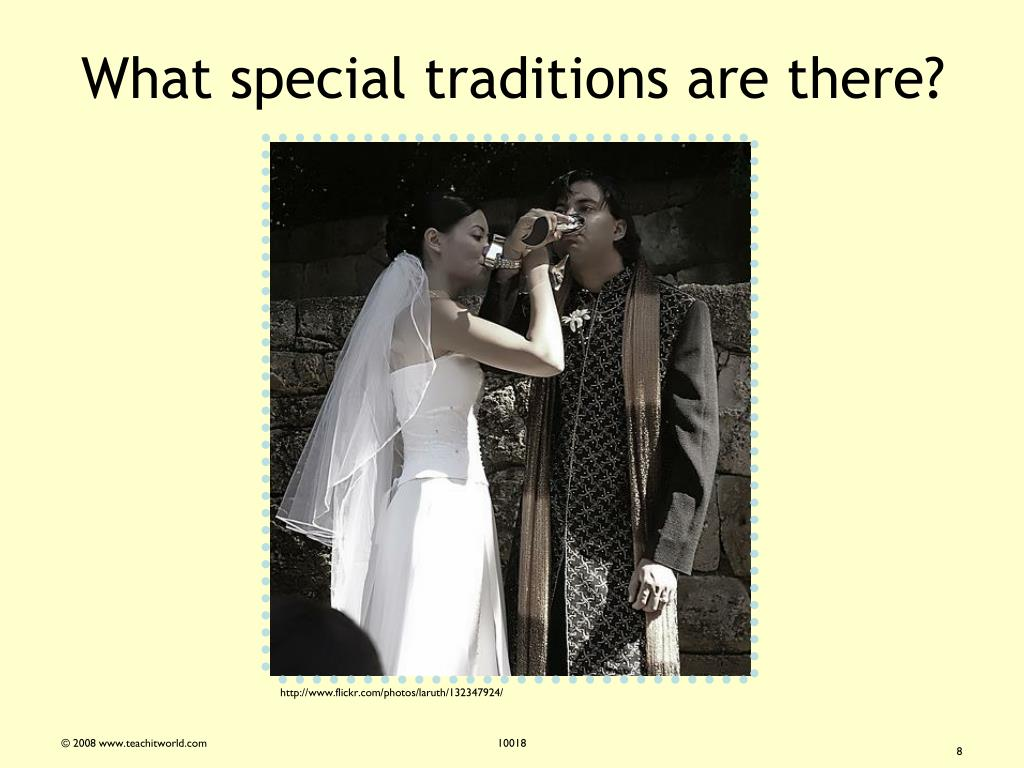 What special traditions are there?