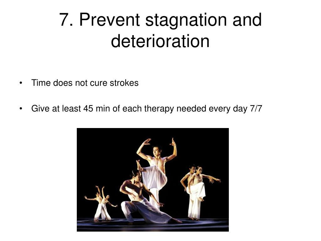 7. Prevent stagnation and deterioration