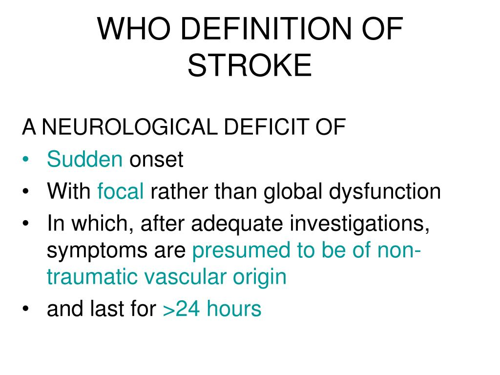 WHO DEFINITION OF STROKE