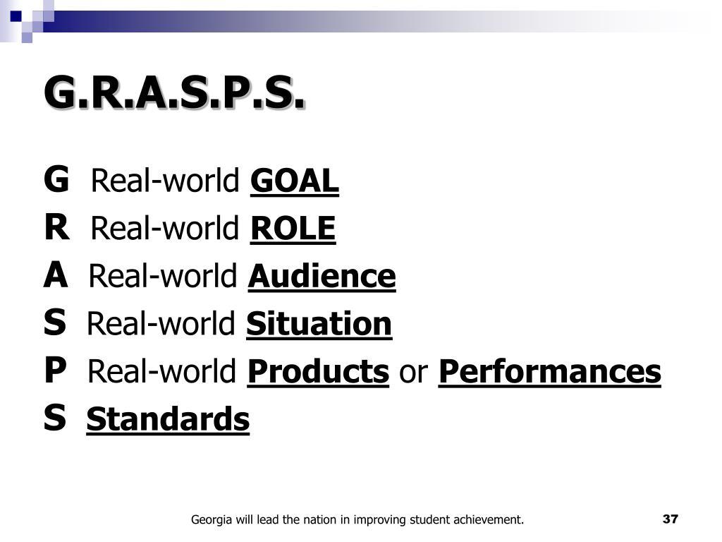 G.R.A.S.P.S.