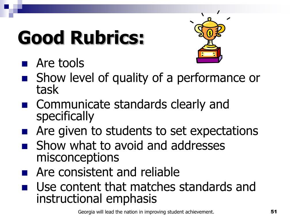 Good Rubrics: