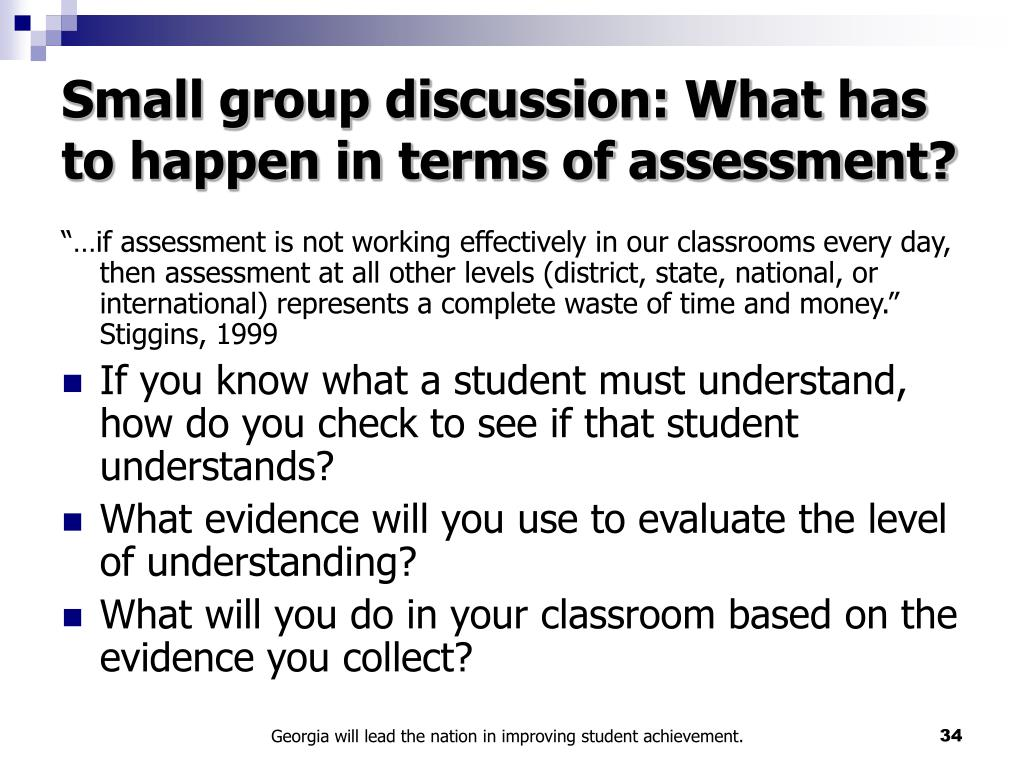 Small group discussion: What has to happen in terms of assessment?