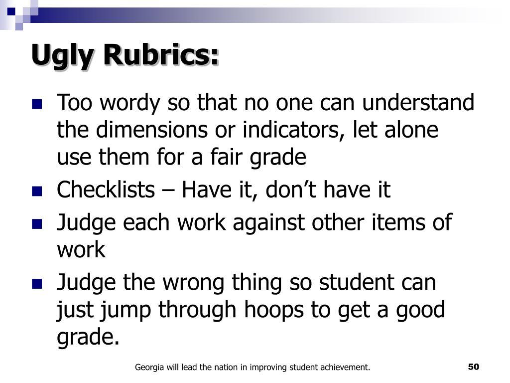 Ugly Rubrics: