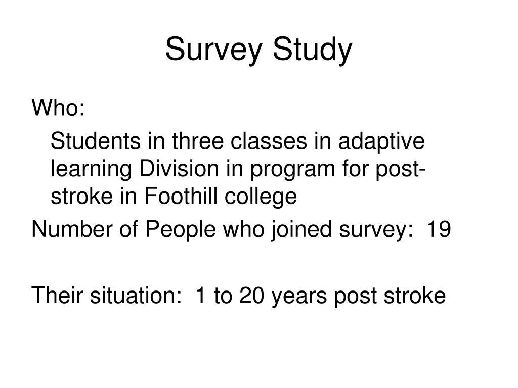 Survey Study