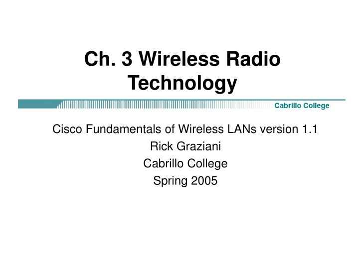 Ch. 3 Wireless Radio Technology