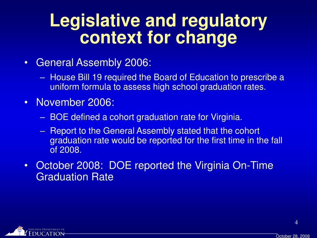 Legislative and regulatory context for change