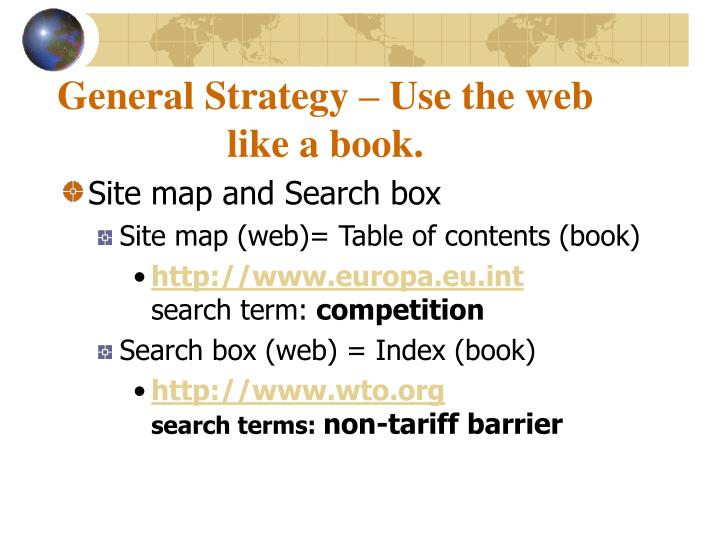 General strategy use the web like a book