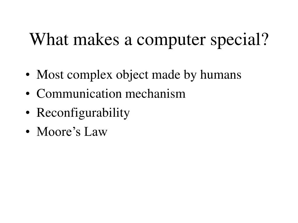 What makes a computer special?