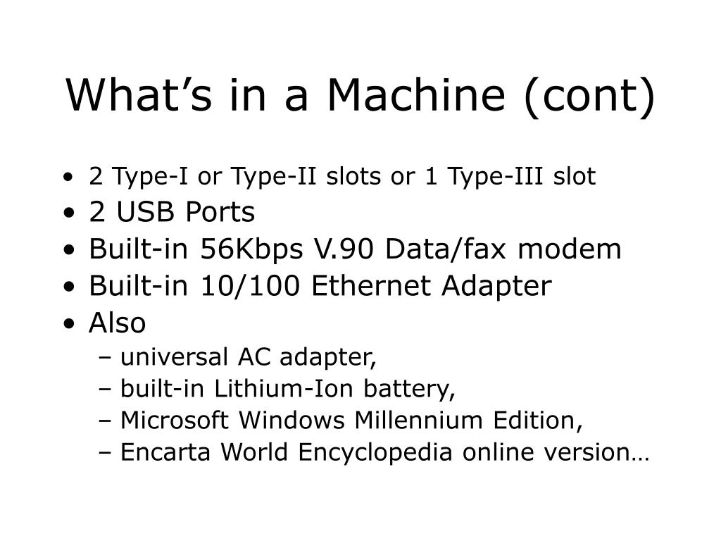 What's in a Machine (cont)