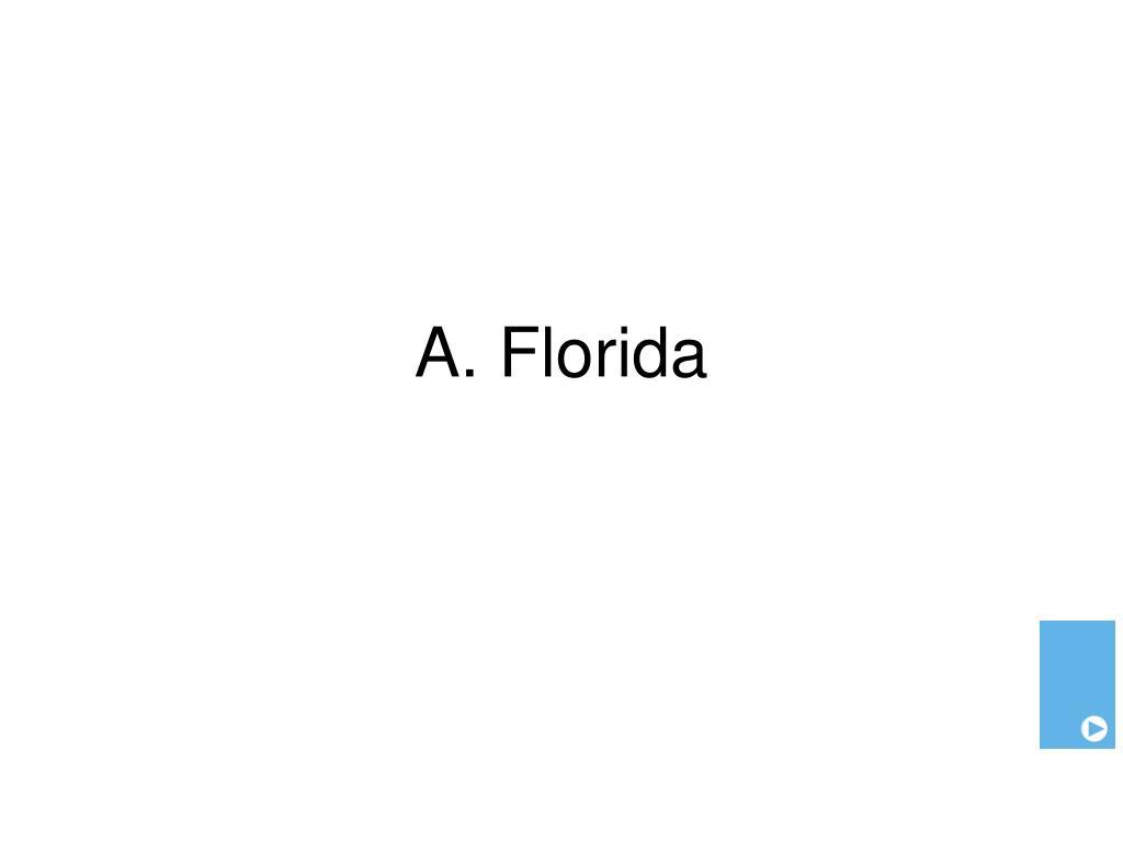 A. Florida