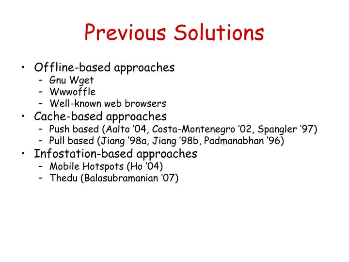 Previous solutions