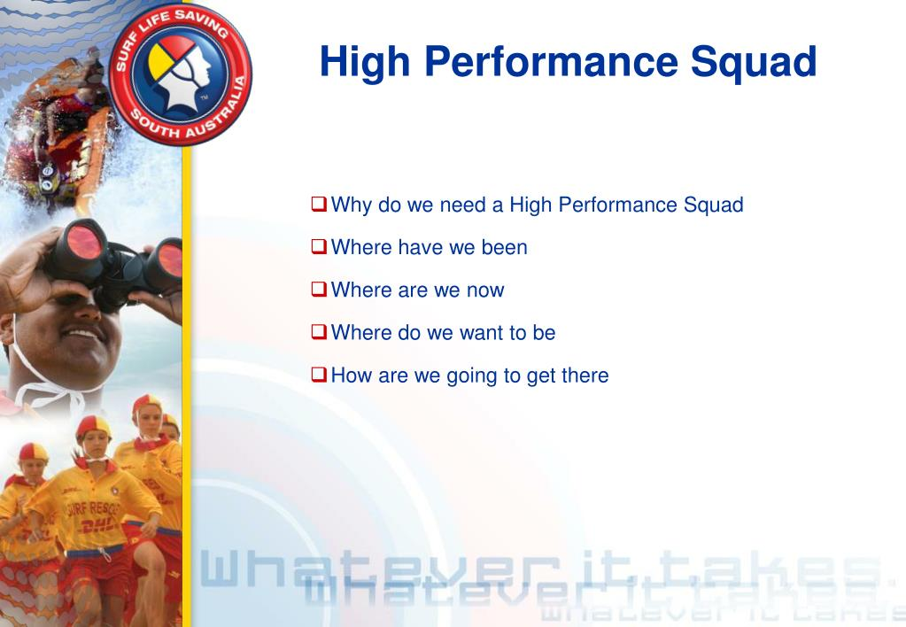 High Performance Squad