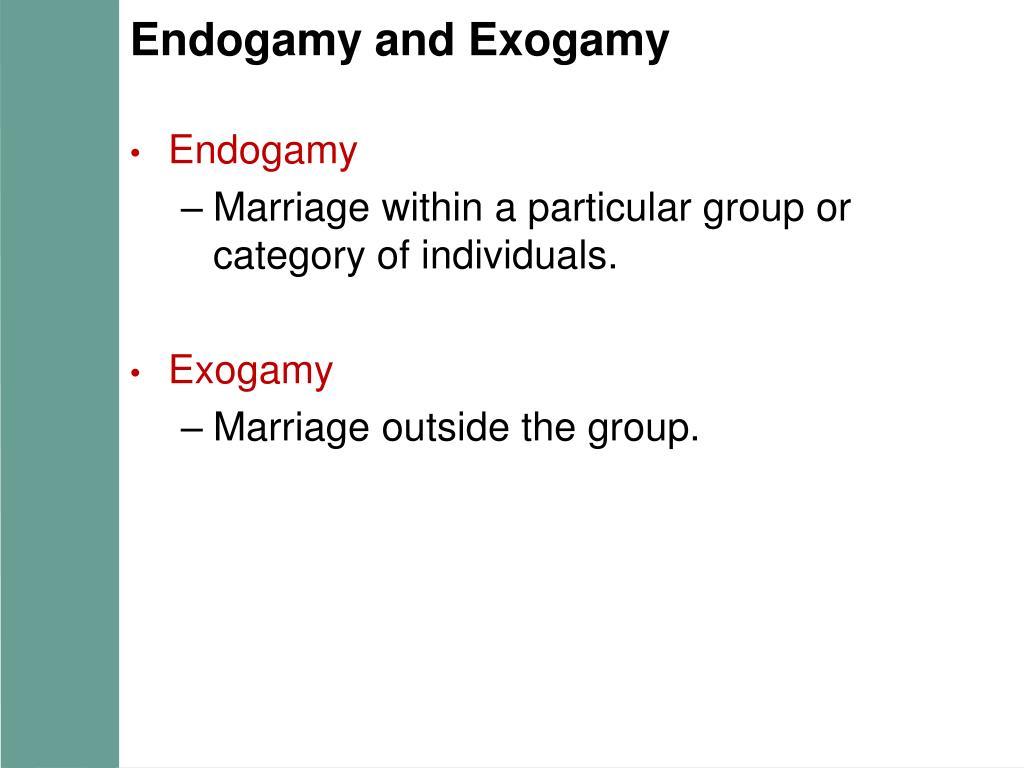 Endogamy and Exogamy