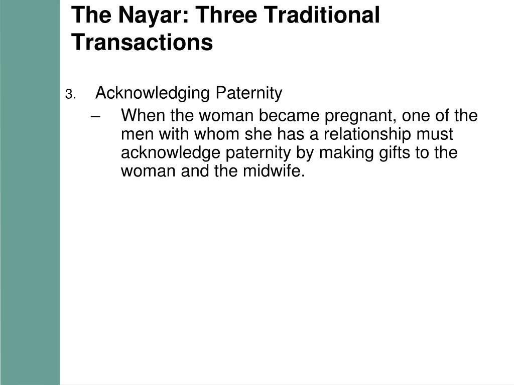 The Nayar: Three Traditional Transactions