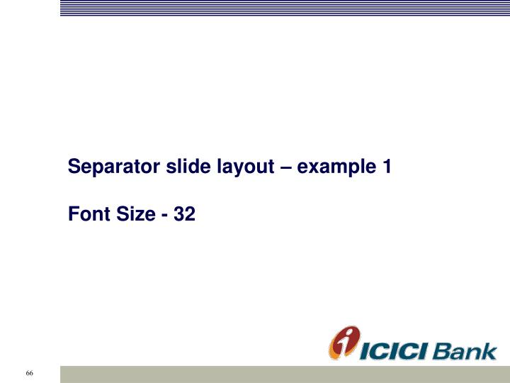 Separator slide layout – example 1
