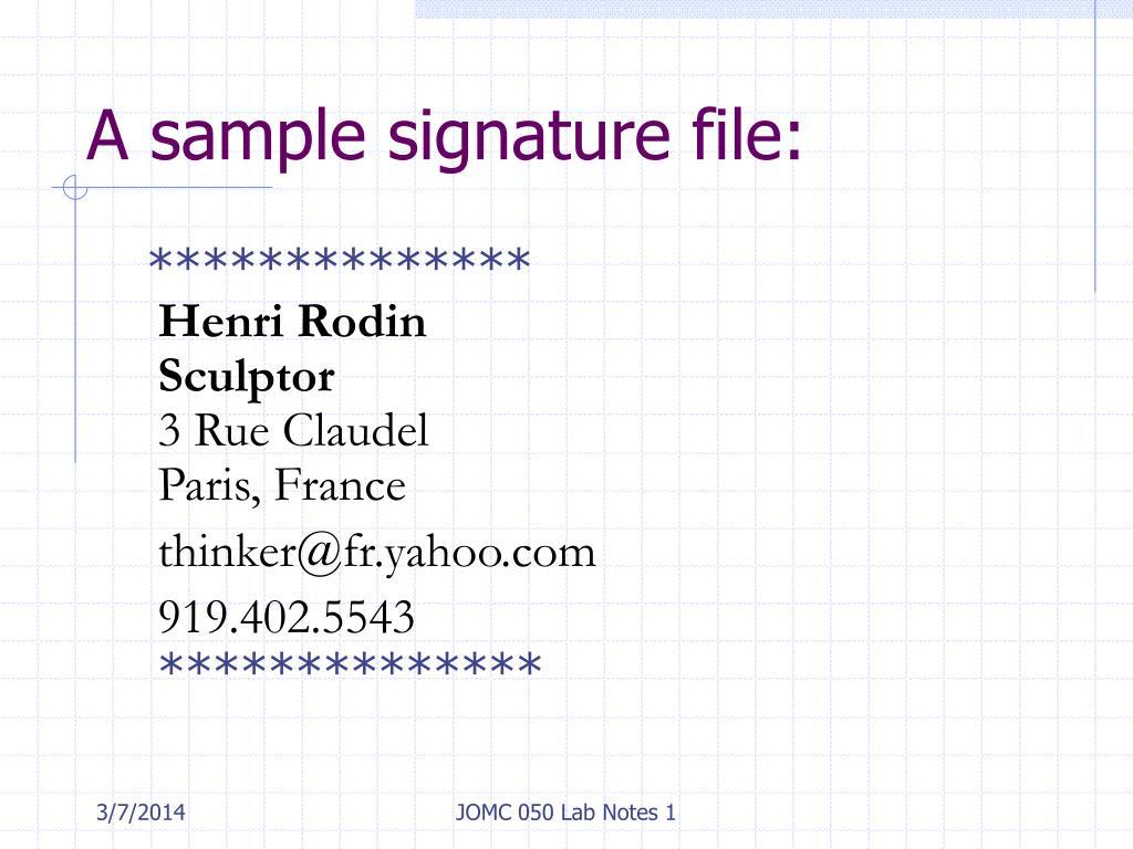 A sample signature file:
