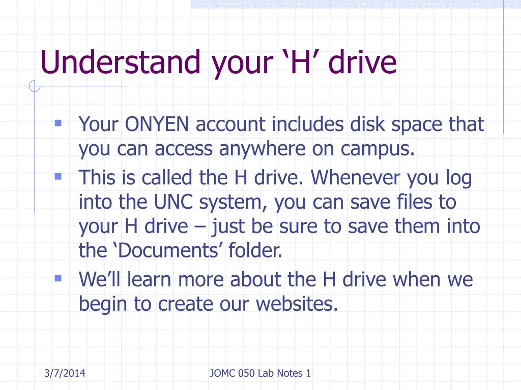 Understand your 'H' drive