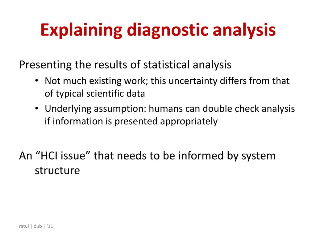 Explaining diagnostic analysis