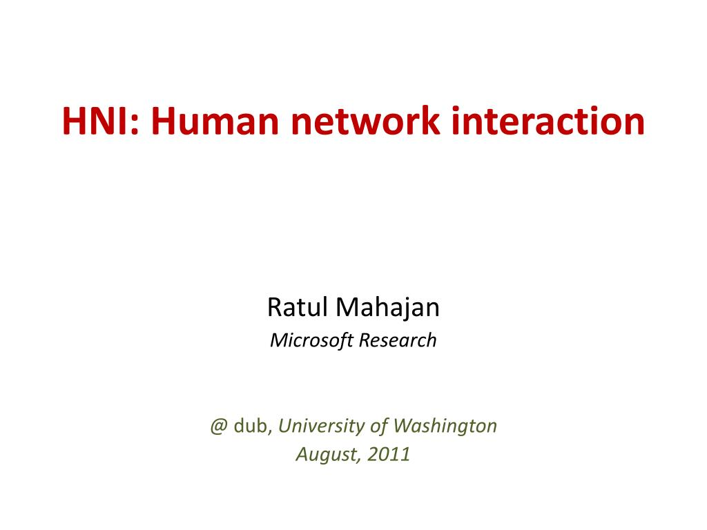 HNI: Human network interaction