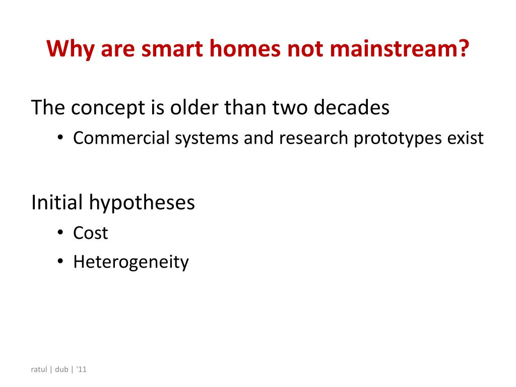 Why are smart homes not mainstream?