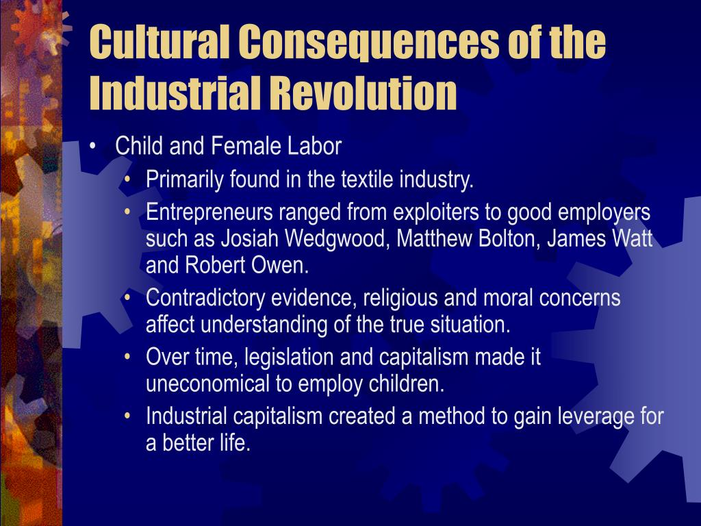 Cultural Consequences of the Industrial Revolution