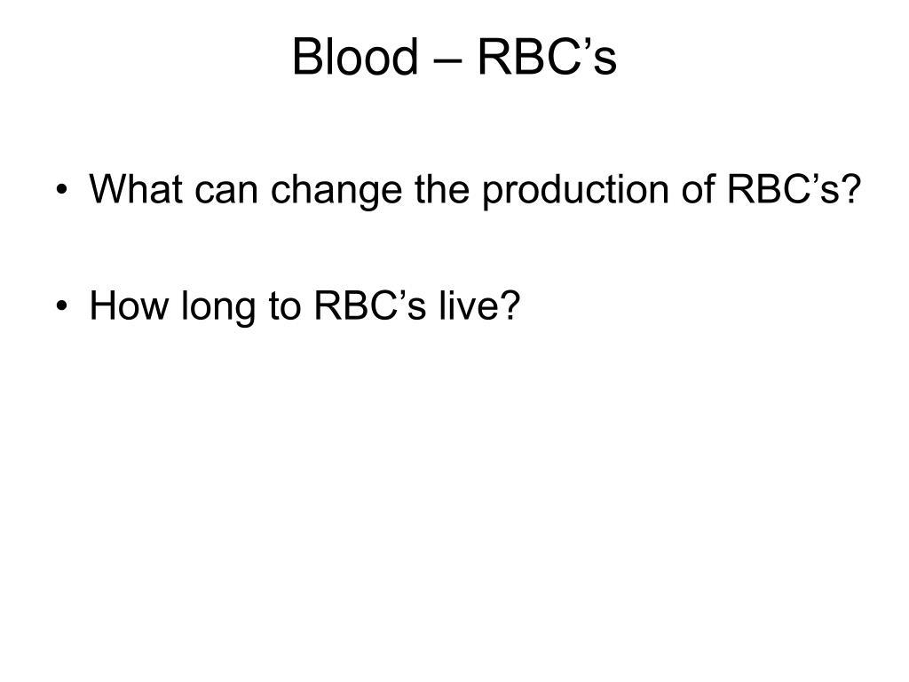 Blood – RBC's