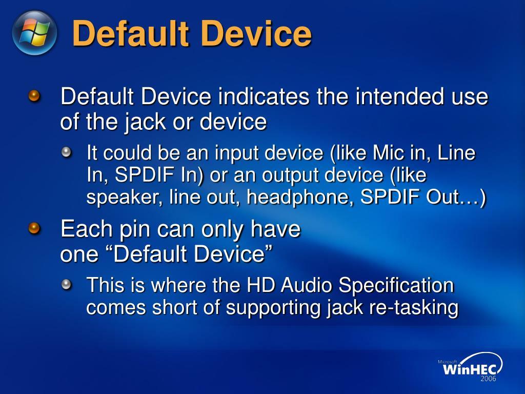Default Device