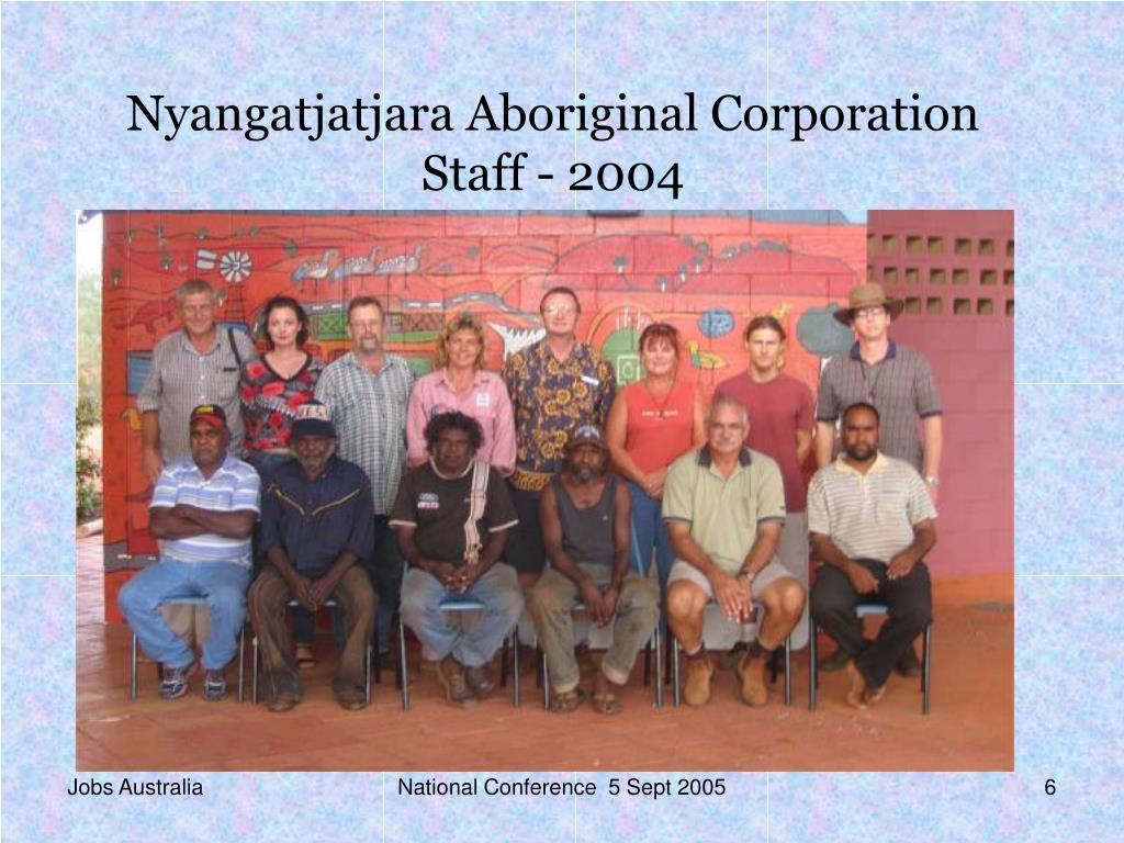 Nyangatjatjara Aboriginal Corporation Staff - 2004