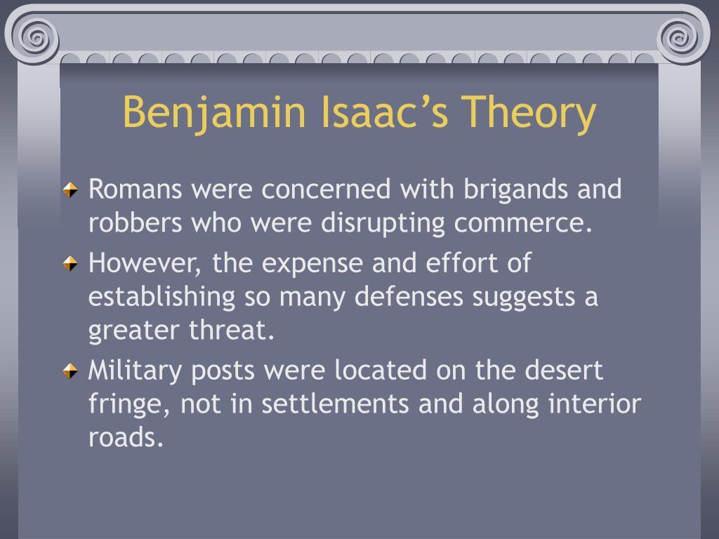 Benjamin Isaac's Theory
