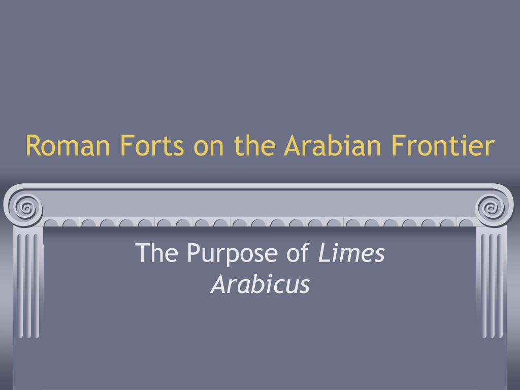 Roman Forts on the Arabian Frontier